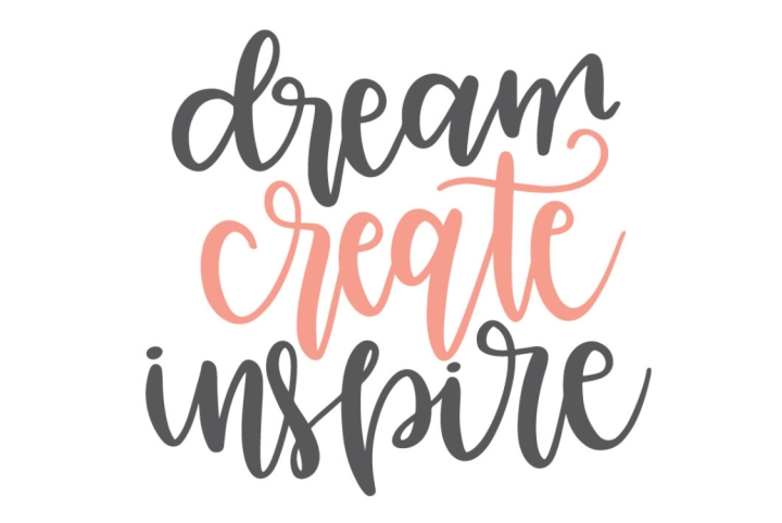 Dream. Create. Inspire.